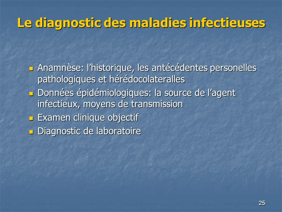 Le diagnostic des maladies infectieuses