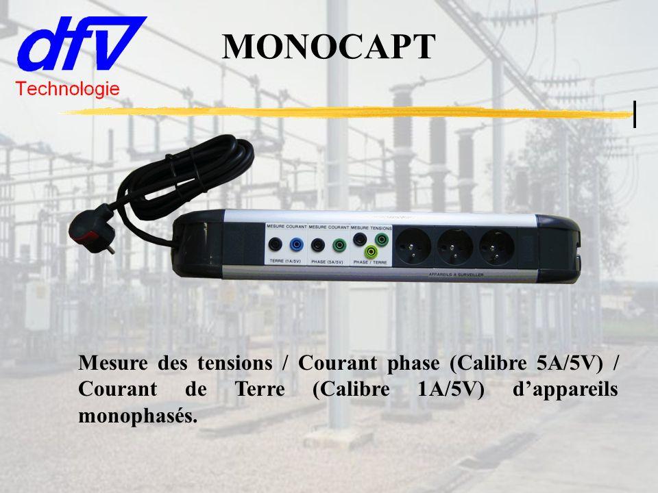 MONOCAPT Mesure des tensions / Courant phase (Calibre 5A/5V) / Courant de Terre (Calibre 1A/5V) d'appareils monophasés.