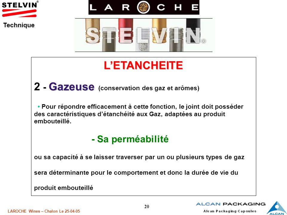 2 - Gazeuse (conservation des gaz et arômes)