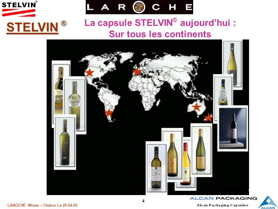 La capsule STELVIN® aujourd'hui : Sur tous les continents