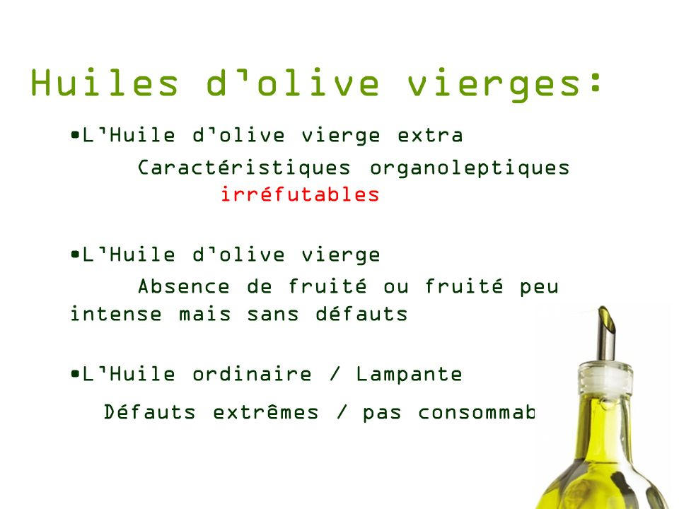 Huiles d'olive vierges: