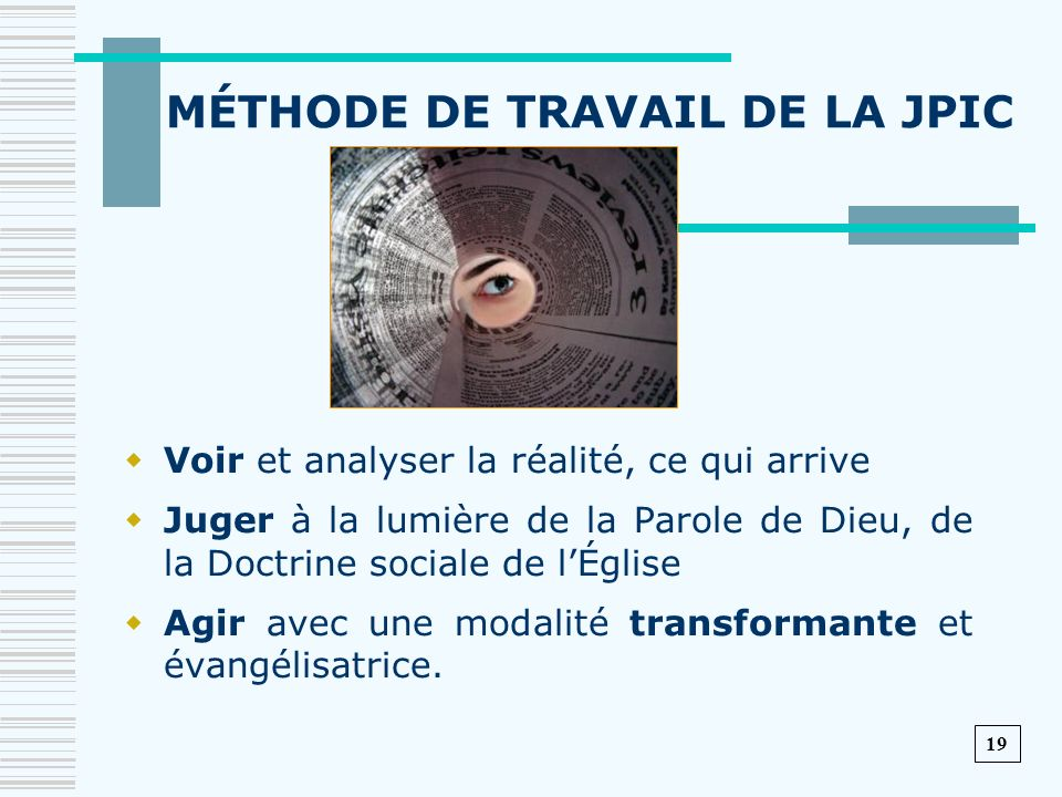 MÉTHODE DE TRAVAIL DE LA JPIC