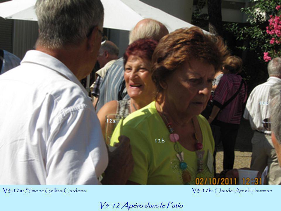 V3-12-Apéro dans le Patio 10c 12a 12b V3-12a : Simone Gallisa-Cardona
