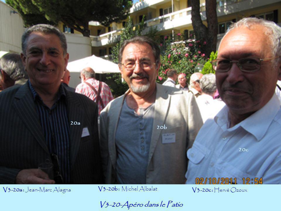 V3-20-Apéro dans le Patio 20a 20b 20c V3-20a : Jean-Marc Alagna