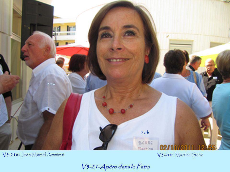 V3-21-Apéro dans le Patio 20a 20b V3-21a : Jean-Marcel Ammirati