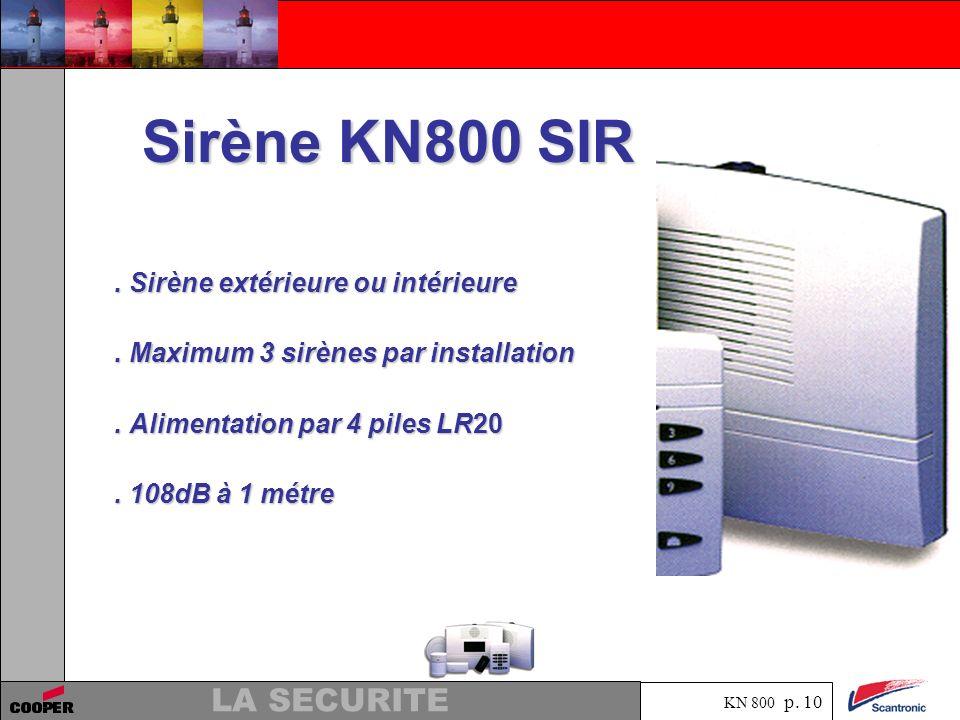 Sirène KN800 SIR . Sirène extérieure ou intérieure