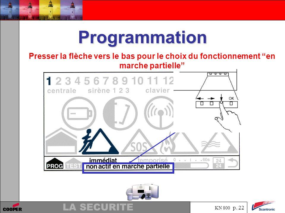 Programmation Presser la flèche vers le bas pour le choix du fonctionnement en marche partielle