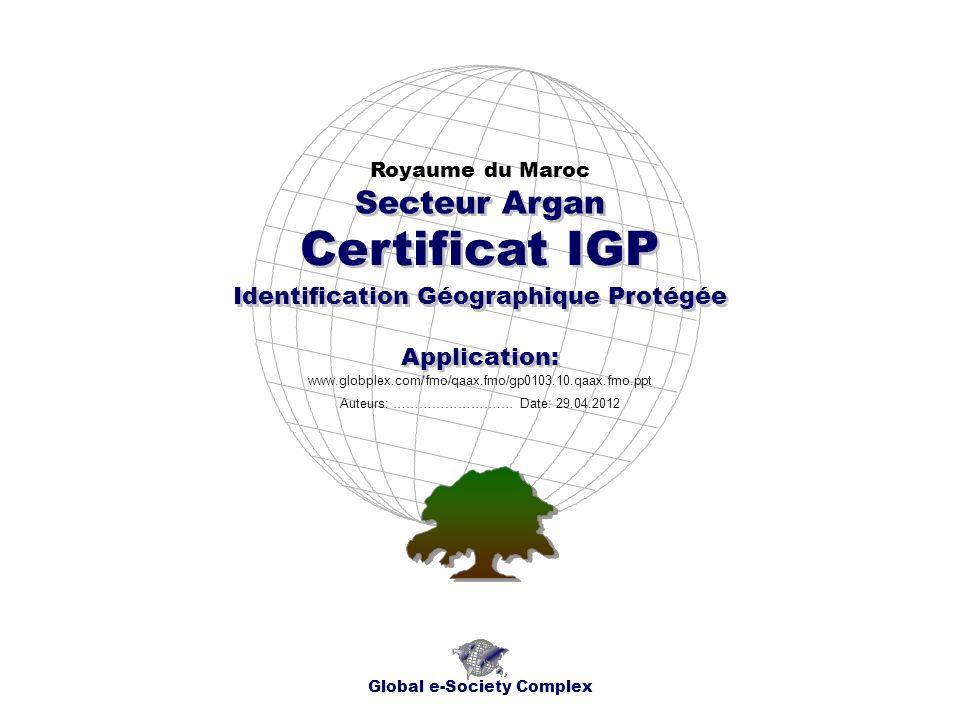 Certificat IGP Secteur Argan Identification Géographique Protégée