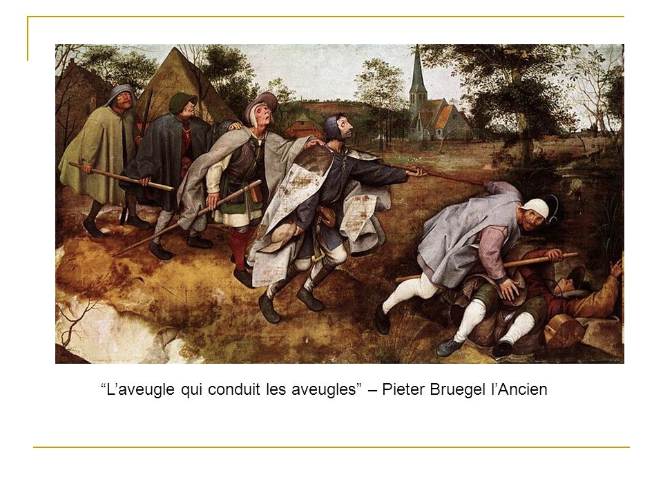 L'aveugle qui conduit les aveugles – Pieter Bruegel l'Ancien