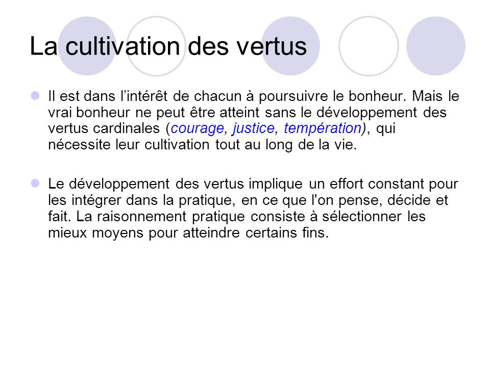La cultivation des vertus
