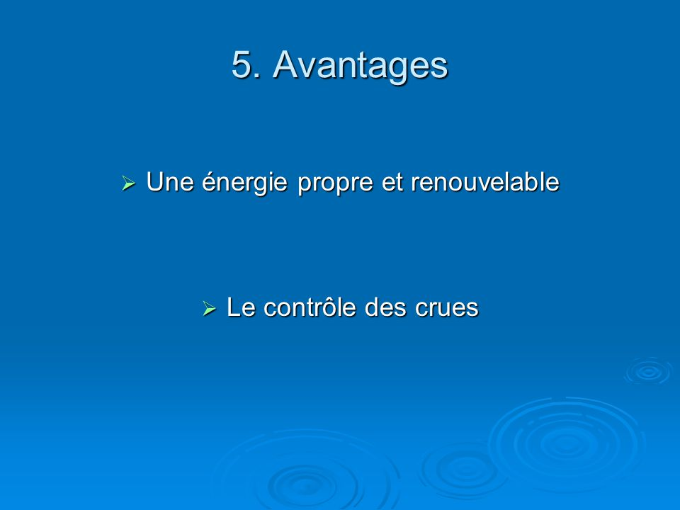 Une énergie propre et renouvelable