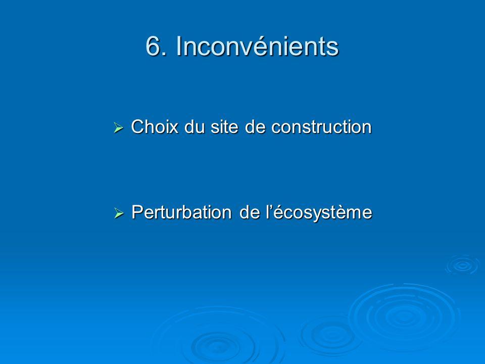 6. Inconvénients Choix du site de construction