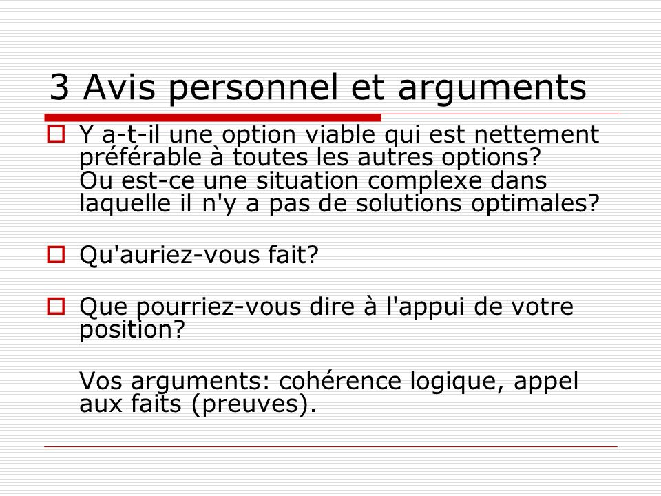 3 Avis personnel et arguments