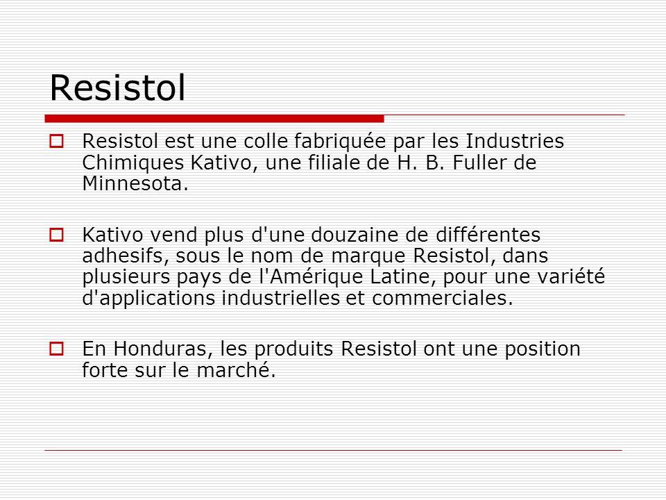 Resistol Resistol est une colle fabriquée par les Industries Chimiques Kativo, une filiale de H. B. Fuller de Minnesota.