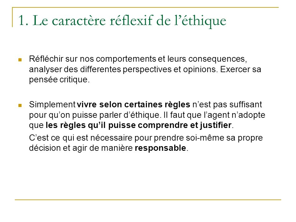 1. Le caractère réflexif de l'éthique