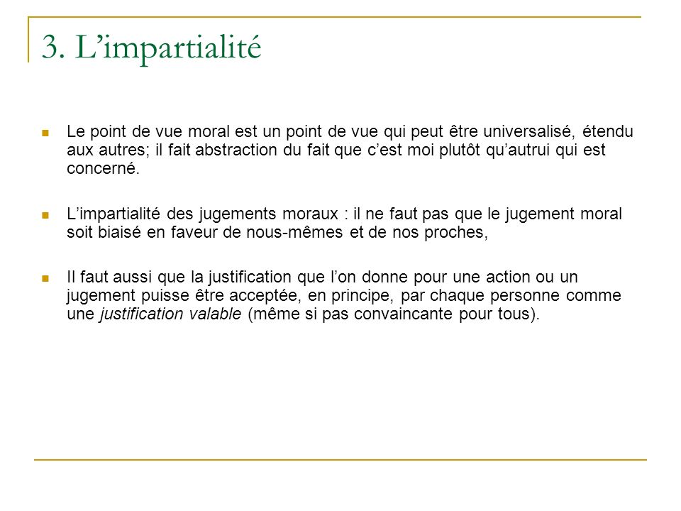3. L'impartialité