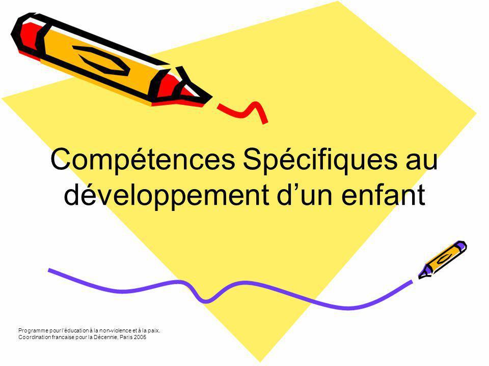 Compétences Spécifiques au développement d'un enfant