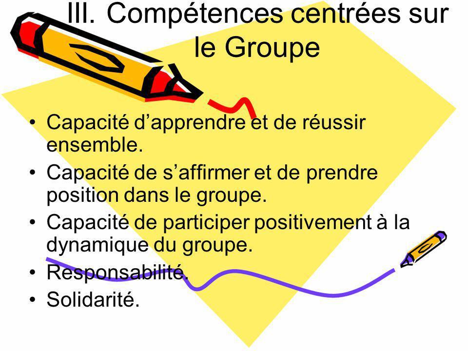 III. Compétences centrées sur le Groupe
