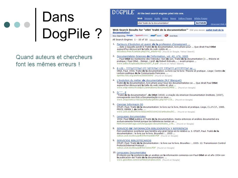 Dans DogPile Quand auteurs et chercheurs font les mêmes erreurs !