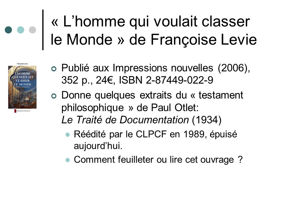« L'homme qui voulait classer le Monde » de Françoise Levie