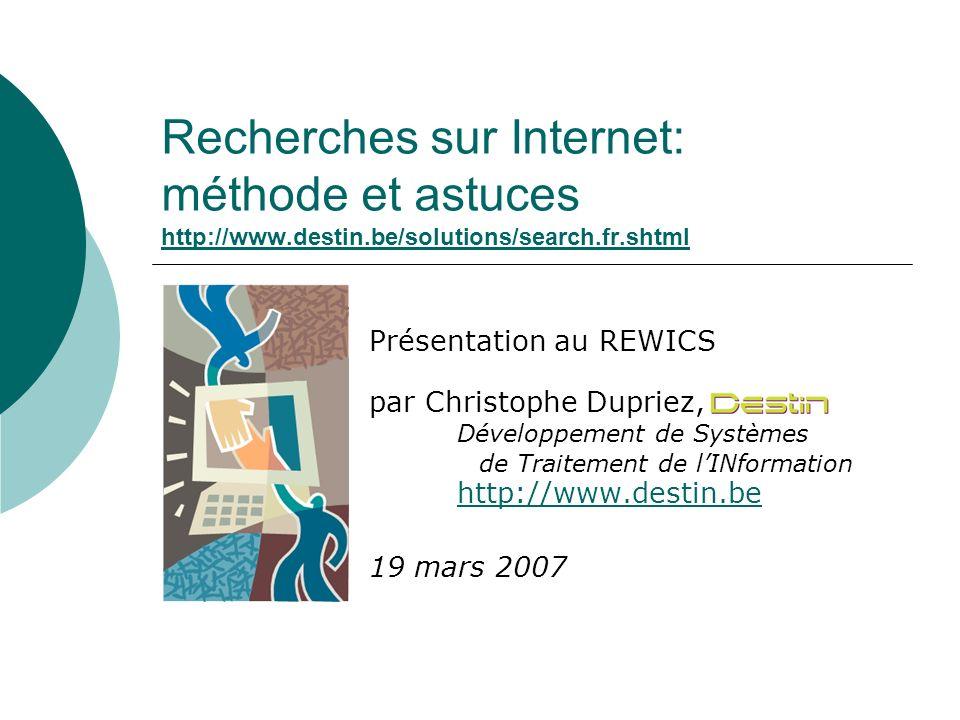 Recherches sur Internet: méthode et astuces http://www. destin