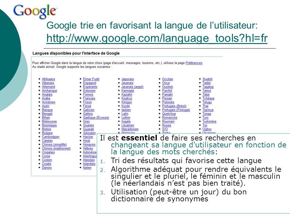 Google trie en favorisant la langue de l'utilisateur: http://www
