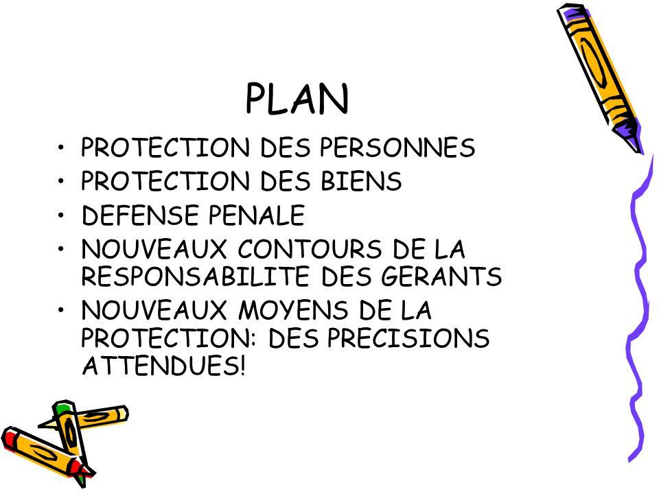 PLAN PROTECTION DES PERSONNES PROTECTION DES BIENS DEFENSE PENALE
