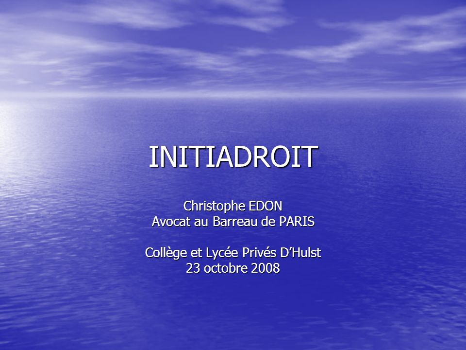 INITIADROIT Christophe EDON Avocat au Barreau de PARIS