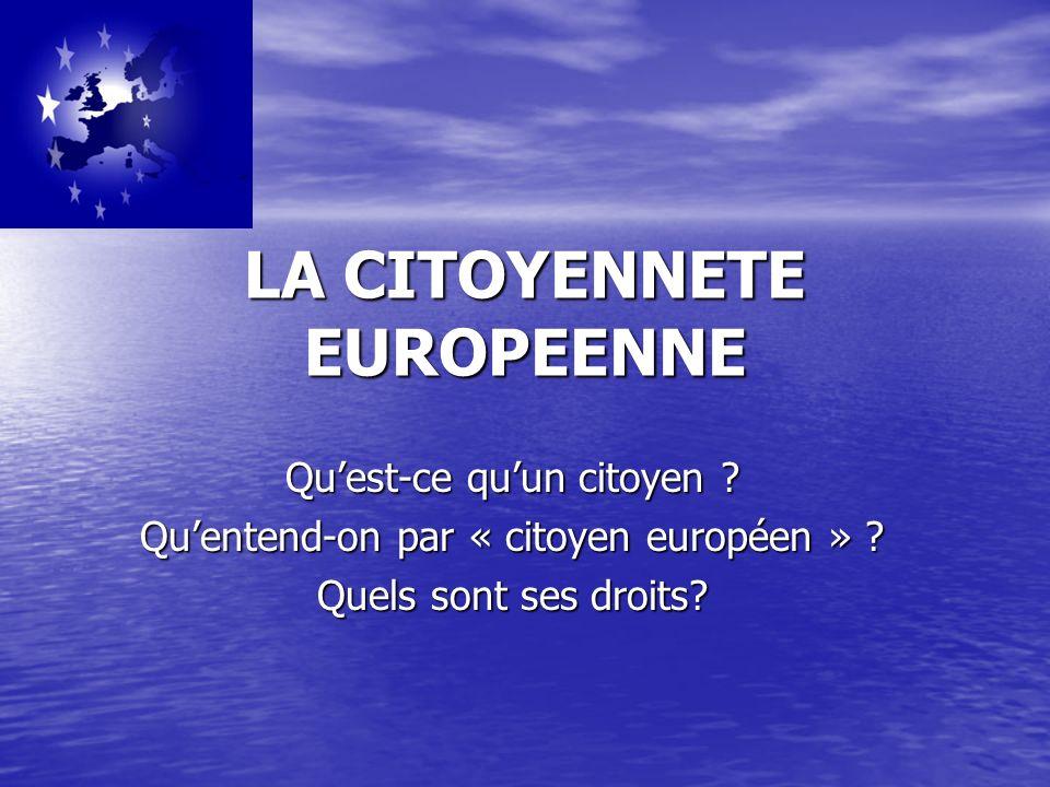 LA CITOYENNETE EUROPEENNE