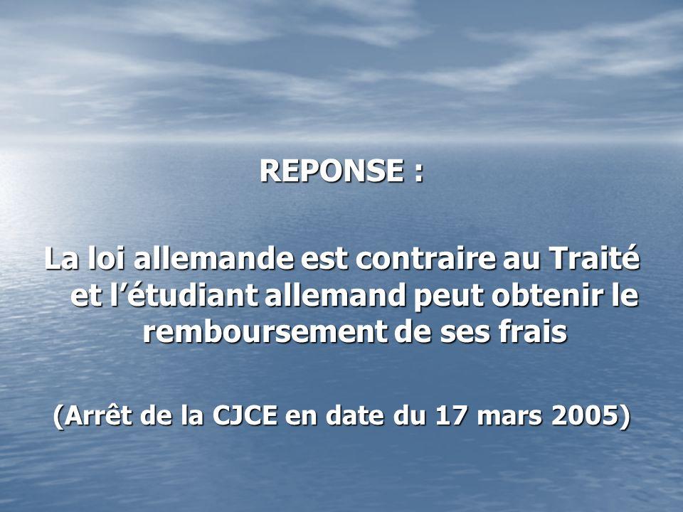 (Arrêt de la CJCE en date du 17 mars 2005)