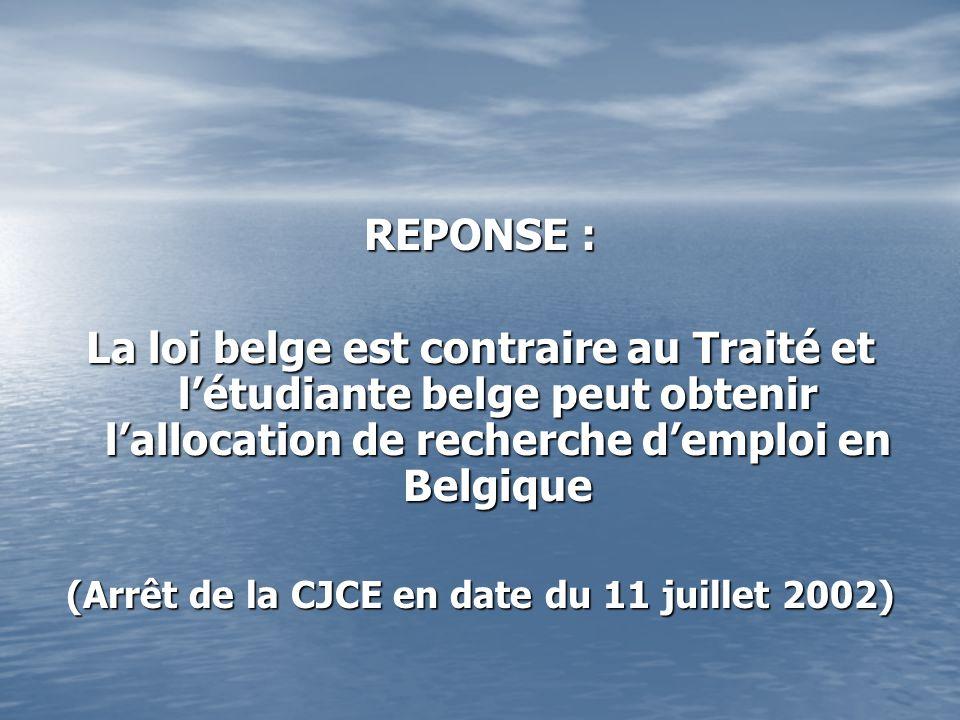 (Arrêt de la CJCE en date du 11 juillet 2002)