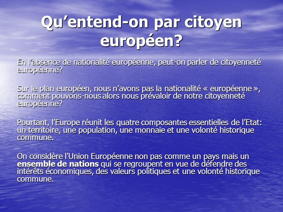 Qu'entend-on par citoyen européen