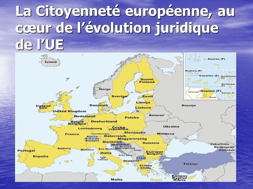 La Citoyenneté européenne, au cœur de l'évolution juridique de l'UE