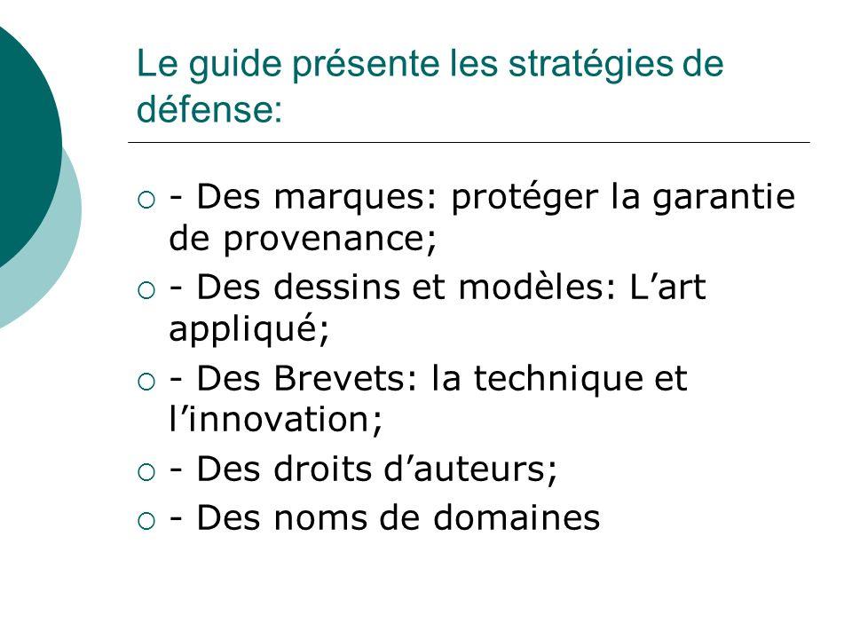 Le guide présente les stratégies de défense:
