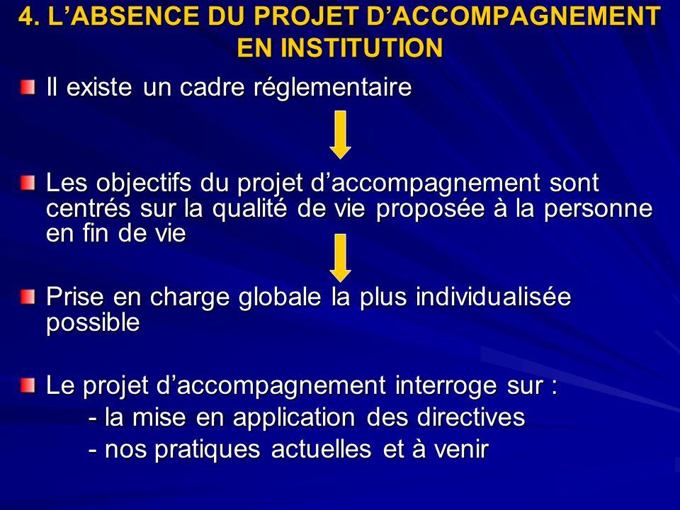 4. L'ABSENCE DU PROJET D'ACCOMPAGNEMENT EN INSTITUTION