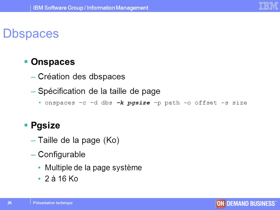 Dbspaces Onspaces Pgsize Création des dbspaces