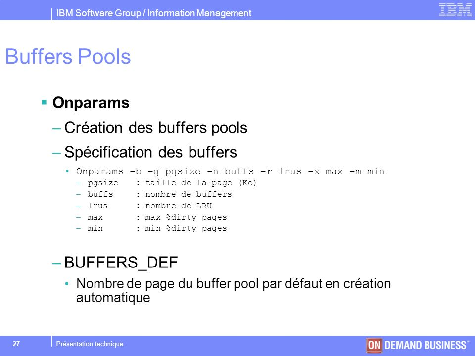Buffers Pools Onparams Création des buffers pools
