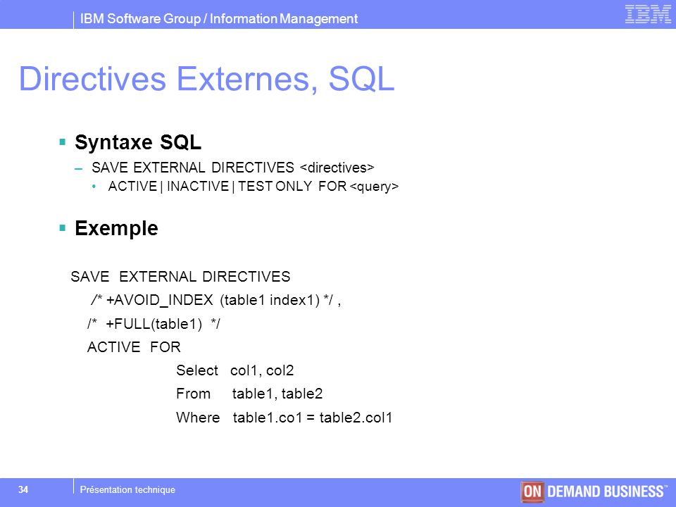 Directives Externes, SQL