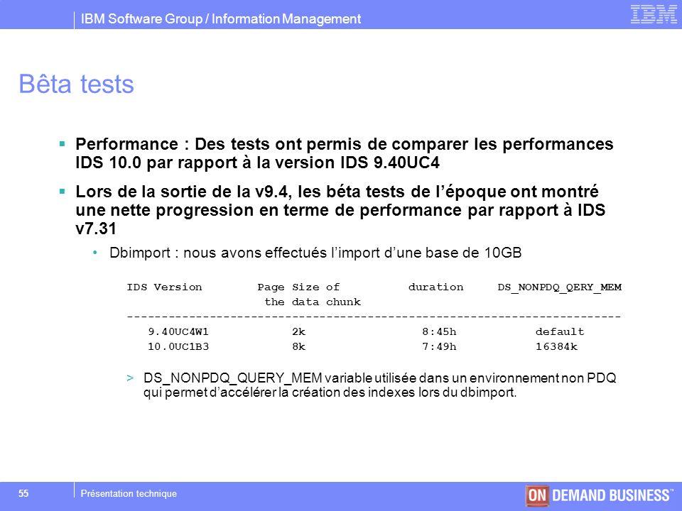 Bêta tests Performance : Des tests ont permis de comparer les performances IDS 10.0 par rapport à la version IDS 9.40UC4.