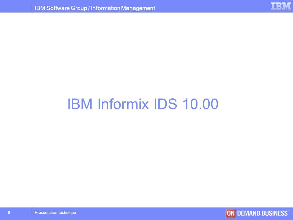 IBM Informix IDS 10.00 Présentation technique
