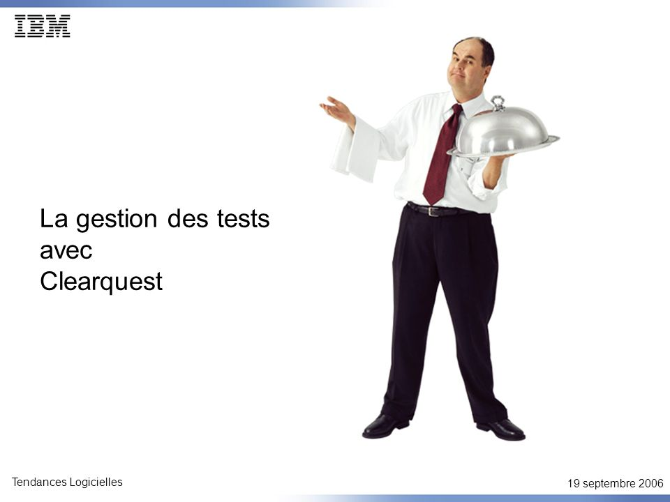 La gestion des tests avec Clearquest