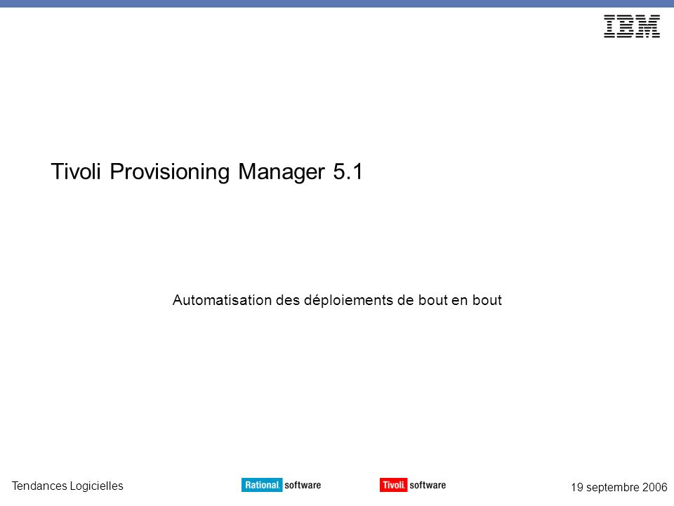 Tivoli Provisioning Manager 5.1