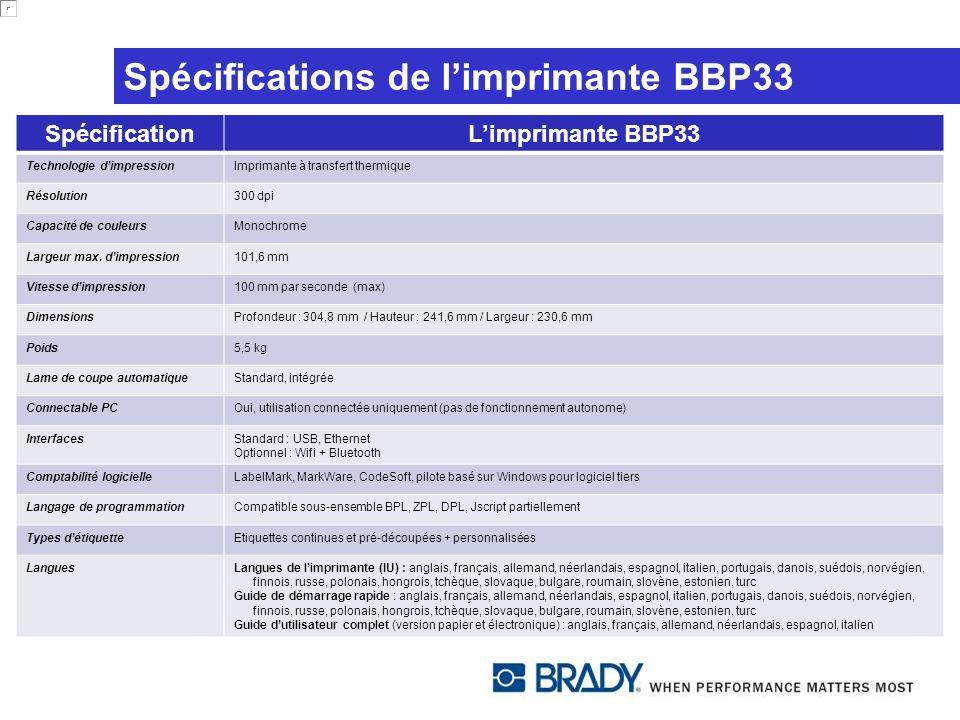 Spécifications de l'imprimante BBP33