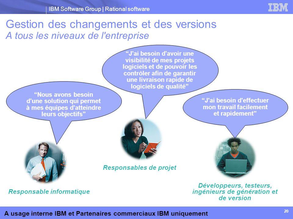 Gestion des changements et des versions A tous les niveaux de l entreprise