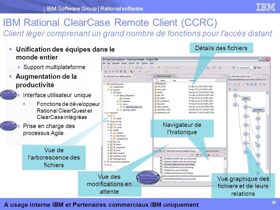 IBM Rational ClearCase Remote Client (CCRC) Client léger comprenant un grand nombre de fonctions pour l accès distant