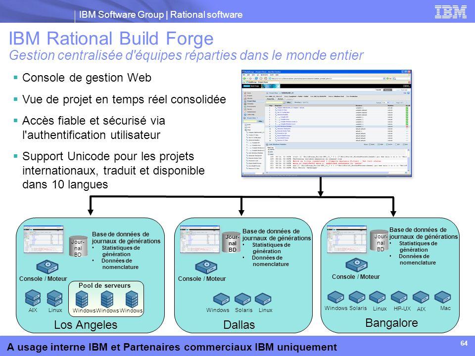 IBM Rational Build Forge Gestion centralisée d équipes réparties dans le monde entier