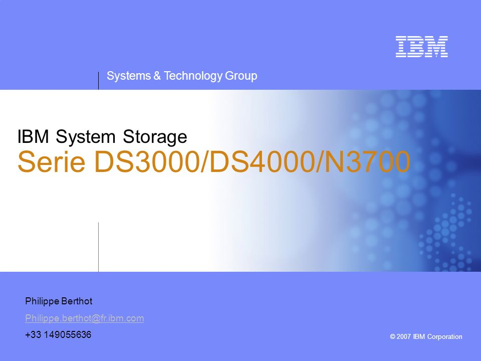 IBM System Storage Serie DS3000/DS4000/N3700