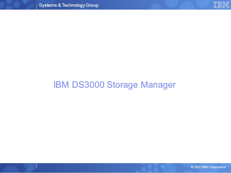 IBM DS3000 Storage Manager