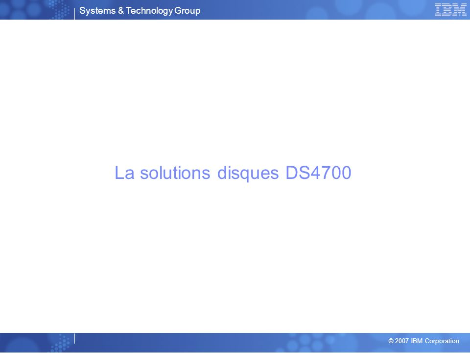 La solutions disques DS4700