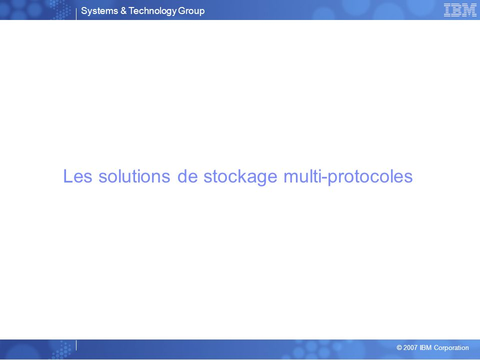 Les solutions de stockage multi-protocoles